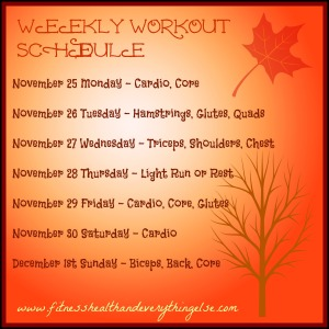 Tentative Workout Schedule for Thanksgiving Week